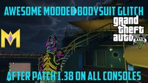 "GTA 5 Online Glitches - AWESOME Modded Outfit AFTER Patch 1.38 - ""Modded Bodysuit Glitch 1.38"""