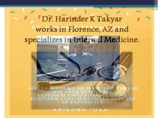@The Internist #Dr. Harinder Takyar# lives in Phoenix, AZ