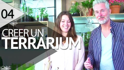 Comment réaliser un terrarium - ÉPISODE 4