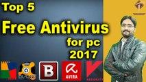 Top 5 Free Antivirus Download | Free Antivirus Software for pc 2017