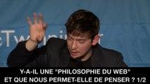 I. La philosophie du web, Alexandre MONNIN