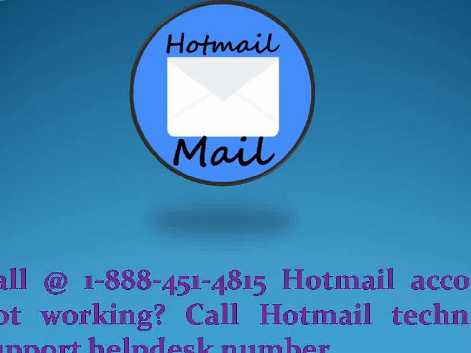Call @ 1-888-451-4815 Hotmail account not working? Call Hotmail technical support helpdesk number
