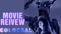Colossal Movie Review   Dan Stevens    Anne Hathaway   Jason Sudeikis