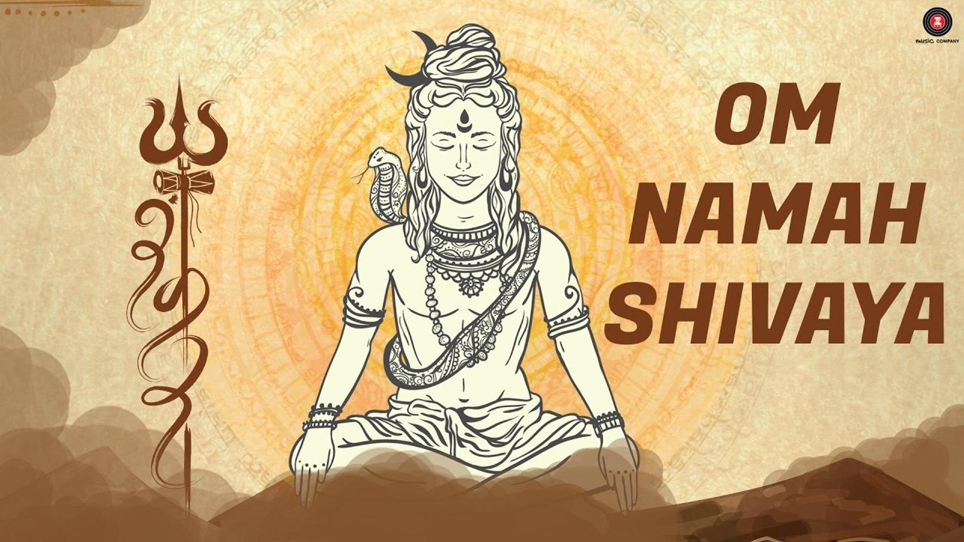 Om Namah Shivaya Video Song Mantra Lord Shiva Bhajan Meditation Video Dailymotion