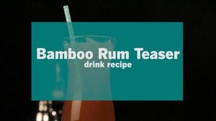 Bamboo Rum Teaser Drink Recipe