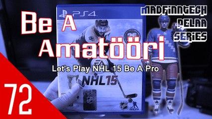 Kauden paras peli! - Be A Amatööri Ep. 72 - NHL 15 - MadFinnTech Pelaa Series
