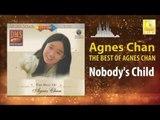 Agnes Chan - Nobody's Child (Original Music Audio)