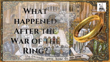 What happened After the War of the Ring?