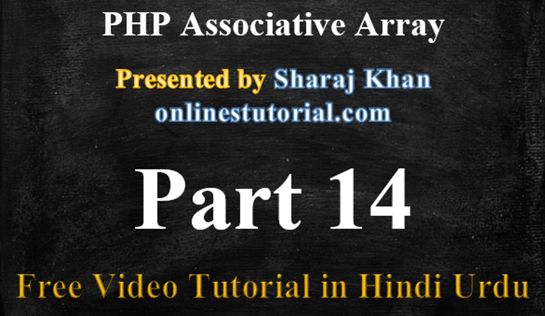 PHP Tutorial in Hindi-Urdu 14-PHP Associative Arrays, Array Length in PHP