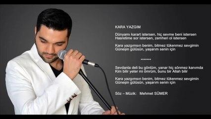 Mehmet Sümer - Kara Yazgım