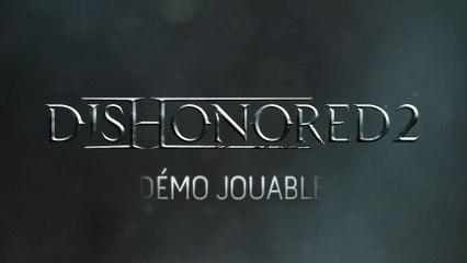 La démo jouable de Dishonored 2 est disponible ! de Dishonored 2