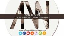 Ben Alonzi - Ben Alonzi Lola & Gracie Laura May Remix edit [Official Audio Video AWREC1044V2]