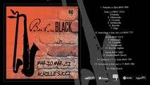 Mario Marzi, Achille Succi - Bach in Black (Full Album Stream)