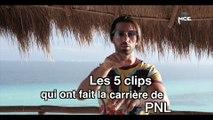 Les 5 clips qui ont fait la carrière de PNL