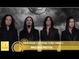 Projek Pistol - Demi Masa (Official Lyric Video)