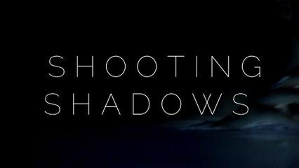 DREAMERS - Shooting Shadows