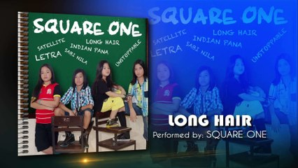 Square One - Long Hair