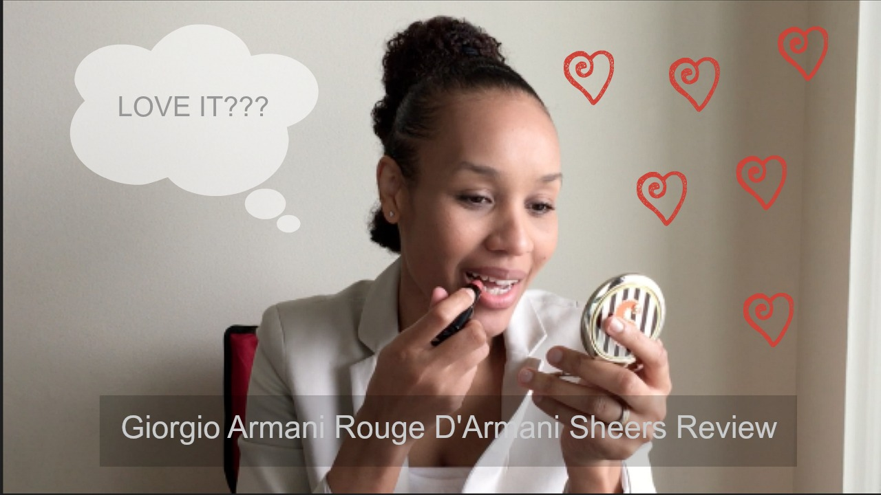 Giorgio Armani Rouge D'Armani Sheers Review