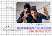 Les nouveaux albums de Orelsan et Gringe: Journal d'un Poulpe (PILOTE)