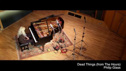 Valentina Lisitsa - Philip Glass – Dead Things - Abbey Road x Decca Classics Sessions