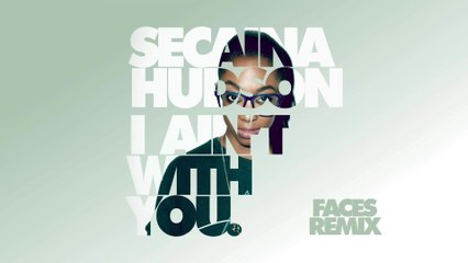 Secaina Hudson - I Ain't With You