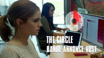 The Circle - Trailer VOST Bande-annonce - Emma Watson, Tom Hanks [Full HD,1920x1080]
