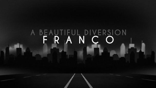 Franco - A Beautiful Diversion