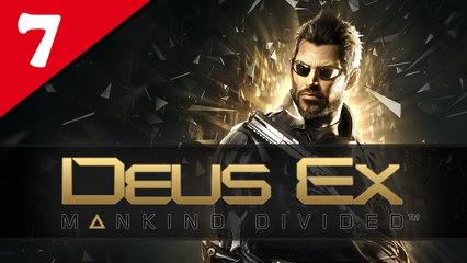 Deus Ex : Mankind Divided #07 - Difficile | Let's Play en direct FR
