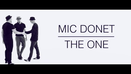 Mic Donet - The One