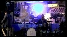Blue Smile - Uzalud vam trud sviraci