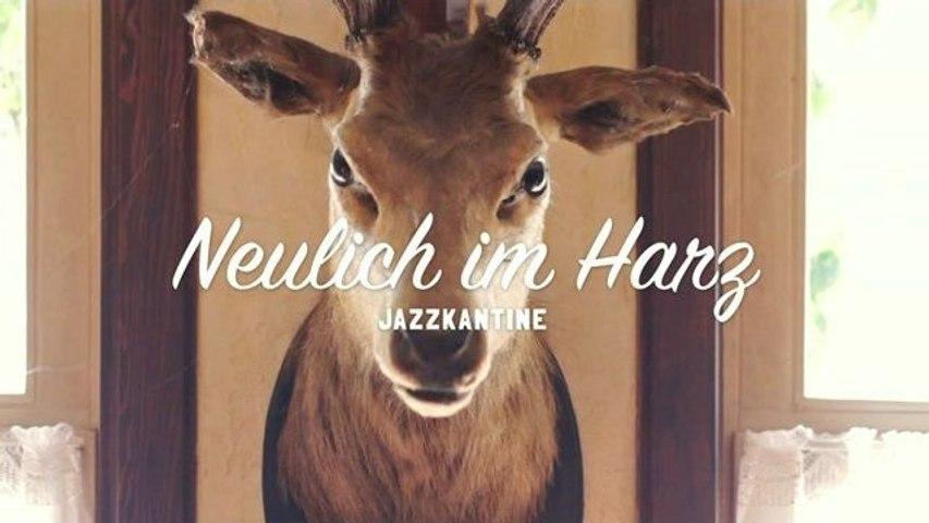 Jazzkantine - Im Frühtau zu Berge