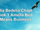 Reading Book  Amelia Bedelia Chapter Book 1 Amelia Bedelia Means Business PDF Free