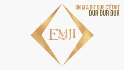 Emji - Dur dur