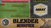 Blender Tutorial: Modelagem 3D - 3D Grafic Computer - Blender Modifier - Modificador Array