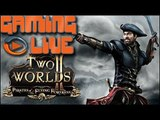 GAMING LIVE PC - Two Worlds II : Pirates of the Flying Fortress - 1/2 - Jeuxvideo.com