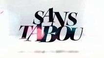 """AVANT-PREMIERE : Découvrez les premières images de l'émission """"Sans Tabou"""" diffusée demain sur Chérie 25"""