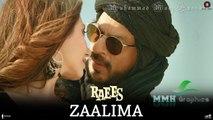 Zaalima   Full Video   Raees   Shah Rukh Khan, Mahira Khan, Nawazuddin Siddiqui   Arijit Singh   Harshdeep Kaur   JAM8