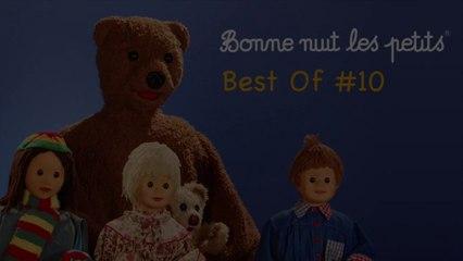 Bonne Nuit Les Petits - Best Of #10