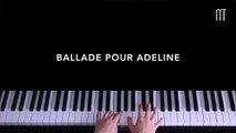 Ballade Pour Adeline - Richard Clayderman [ Top 8 Classical Piano Song ]