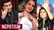 Kangana Ranaut SLAMS Karan Johar, Alia Bhatt And Mahesh Bhatt Over Nepotism AGAIN!