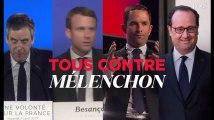 Fillon, Macron, Hamon et Hollande : tous contre Mélenchon !