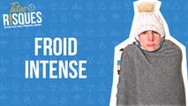 TutosRisques : Froid intense