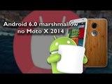 Como atualizar o motorola Moto X2 ( 2014) para o android 6 0 marshmallow
