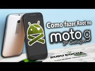 Como fazer Root no Motorola Moto G 3ª geração (2015) / Android marshmallow e Lollipop