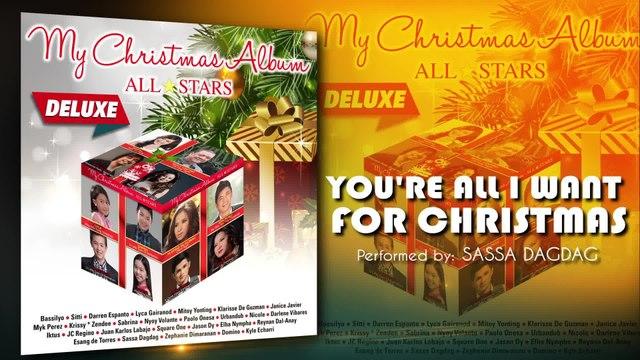 Sassa Dagdag - You're All I Want For Christmas