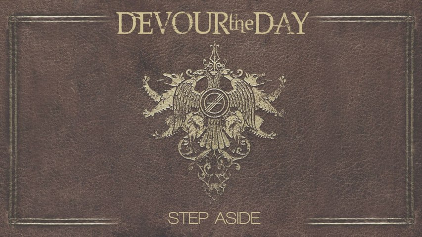 Devour The Day - Step Aside