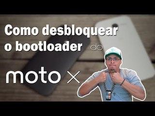 Como desbloquear o bootloader do Motorola Moto X.