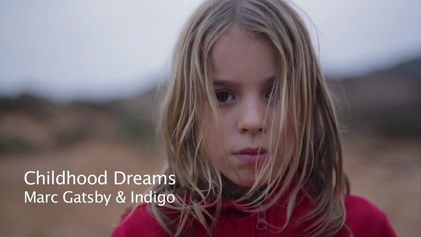 Marc Gatsby - Childhood Dreams