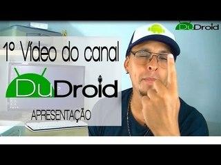 Dudroid - Vídeo de apresentação do canal