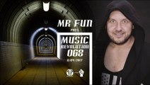 MR Fun pres. Music Revolution 068